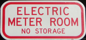 "Electric Meter Room No Storage Sign 6""x12"""
