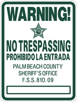 PALM BEACH SHERIFF&#39S NO TRESPASSING SIGN