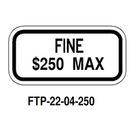 FTP-22-06 Florid Fine $250 max sign