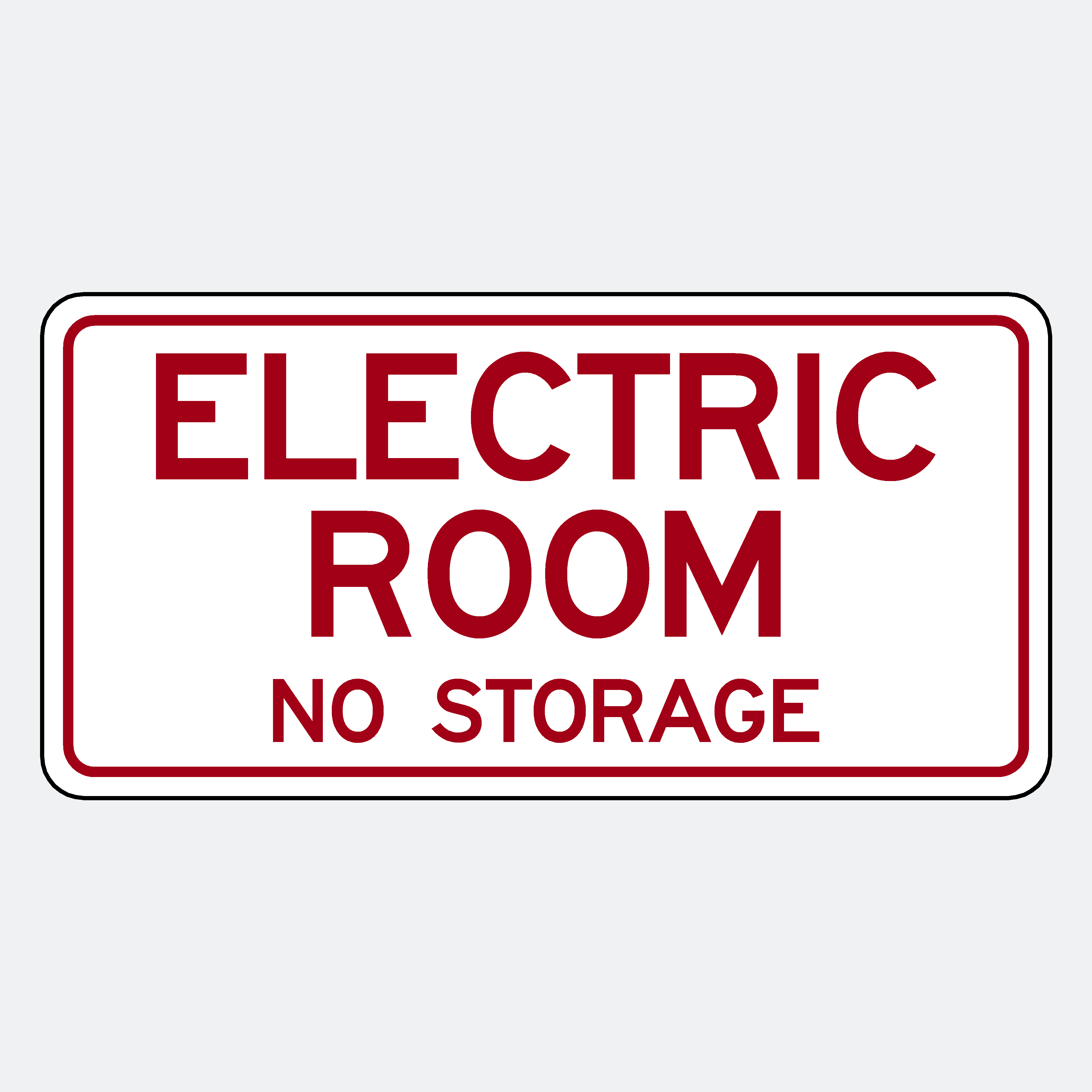 Electric Room No storage Sign