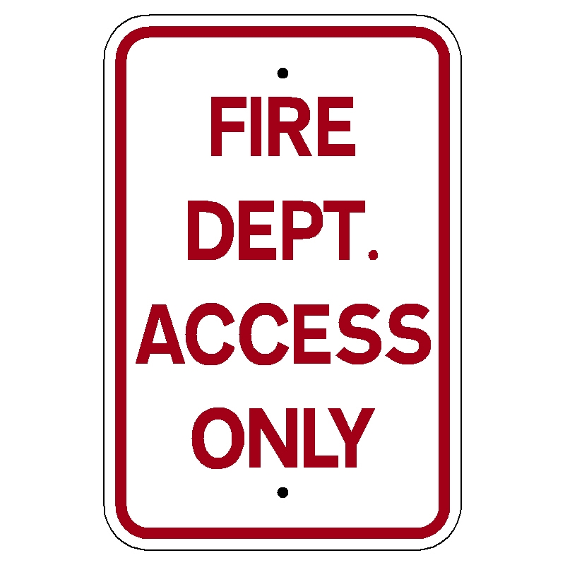 Fire Dept Access Only Sign