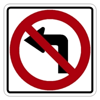 "No Left Turn Sign  24"" Symbol R3-2 No-Left-Turn-Sign,no left turn sign mutcd,No-Left-Turn-Symbol-Regulatory-sign ,No-Right-symbol-traffic-sign ,movement-sign ,"