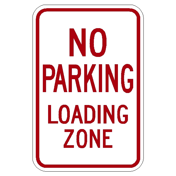 "No Parking Loading Zone sign R7-6 18""x12"""