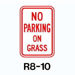 No parking on Grass sign 12x18  Aluminum
