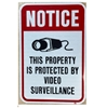 Notice property protected by Video Surveillance