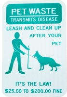 Pet Waste Sign -Leash and Clean up after your Pet