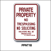Private property Sign No Trespassing No Soliciting Sign -Florida statute