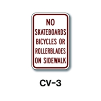 "No Skateboards, Bicycles or... 18""x12"" CV-3"