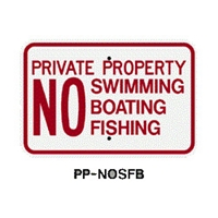 "Private Property No Swimming No Boating No Fishing 12""x18"" PP-NOSBF PP-NOSBF, 12""x18"" Sign, Private Property Signs, Private No swimming sign, no boating sign, no fishing sign, Private property sign, Florida signs"