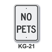 "No Pets 18""x12"" KG-21 EGP Reflective Alum  Sign"