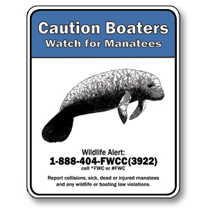 "Caution Boaters Watch for Manatee Sign 30""x24"""