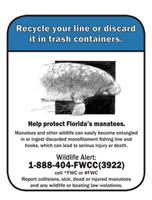 Recycle your line or discard in trash containers Sign used at Marine areas