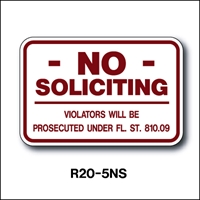 "No Soliciting ...with Fl Statute 12""x18"" R20-5NS"