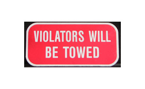 "Violators will be Towed 6"" x 12"""